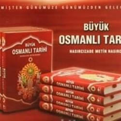 Büyük Osmanlı Tarihi (Takım 8 Kitap Tarih)