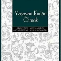 Yaşayan Kur'an Olmak