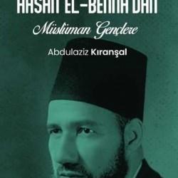 Şehit Hasan El-Bennadan Müslüman Gençlere
