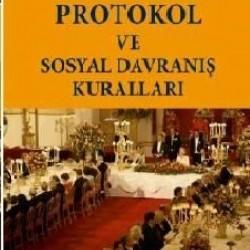 Sosyal Davranış Kuralları ve Protokol