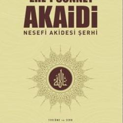 Ehl-i Sünnet Akaidi Nesefi Akidesi Şerhi