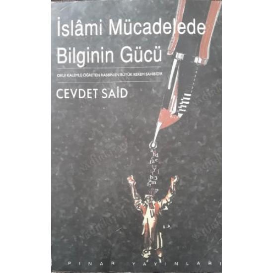 İslami Mücadelede Bilginin Gücü