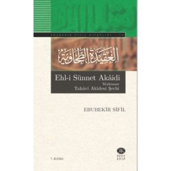 Ehl-i Sünnet Akaidi Muhtasar Tahavi Akidesi Şerhi
